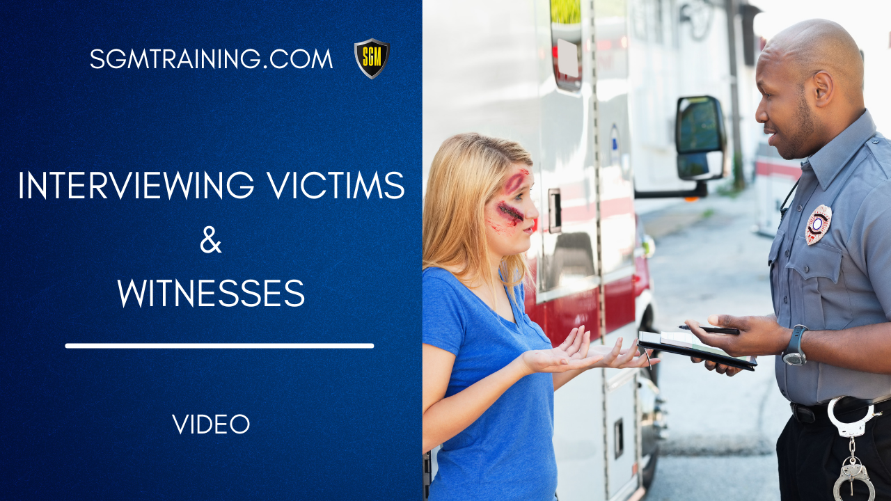 Interviewing Victims and Witnesses DVD