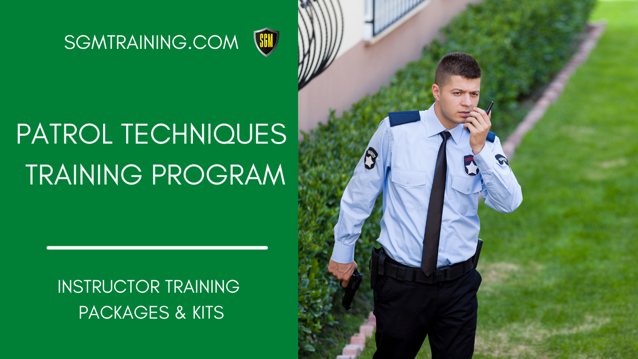 Patrol Techniques Training Program