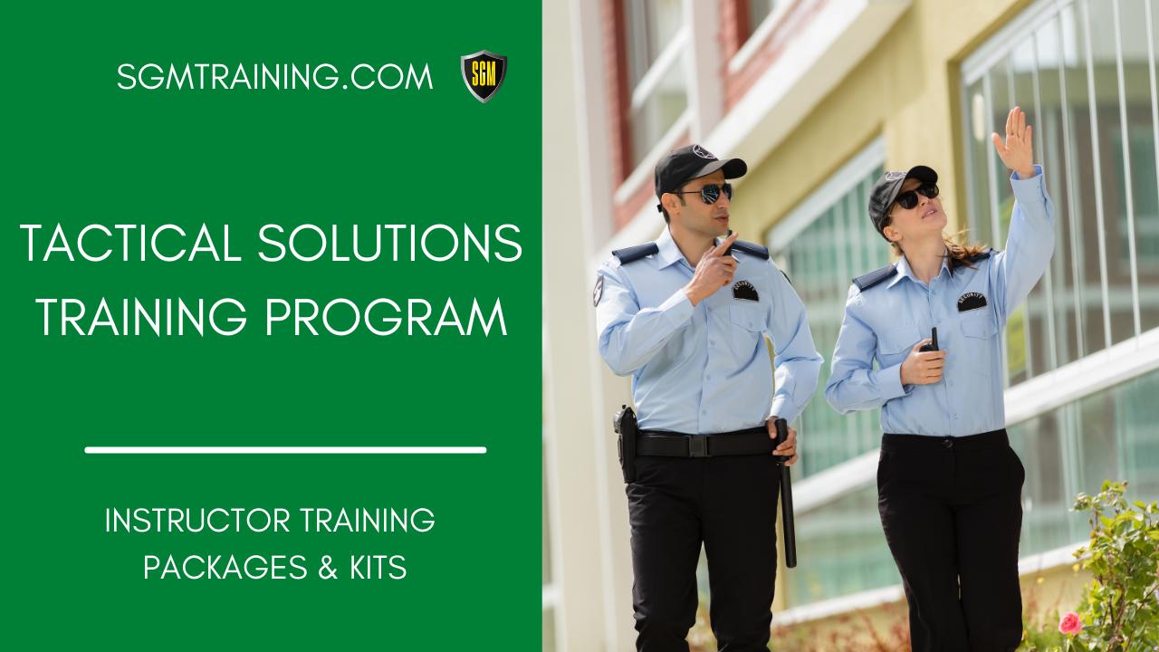 Tactical Solutions Training Program