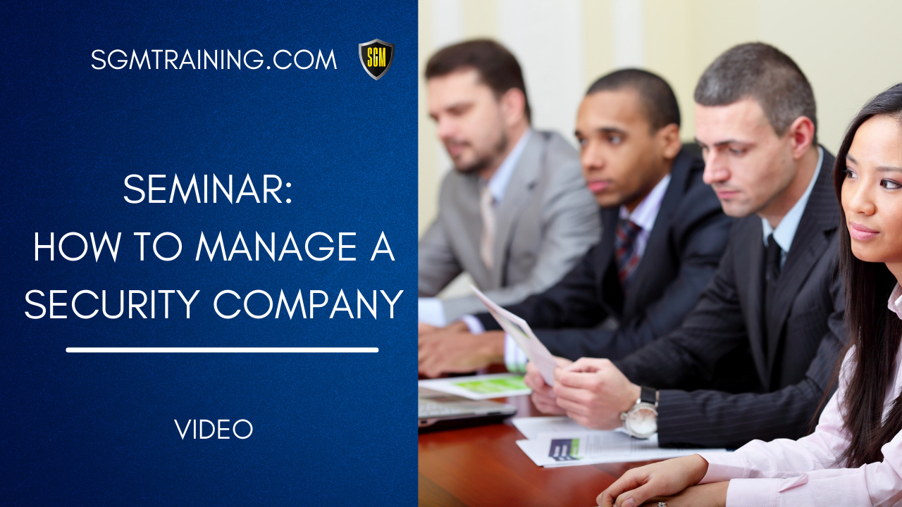 Seminar: How to Manage a Security Company