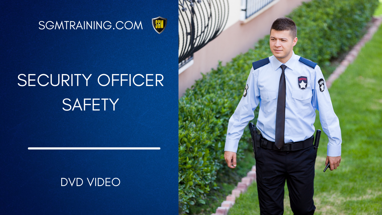 Security Officer Safety DVD