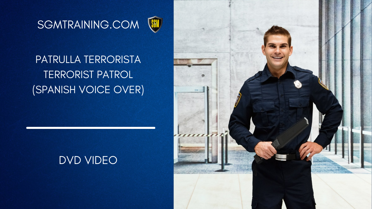 Spanish - Terrorist Patrol